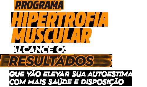 Programa Hipertrofia Muscular